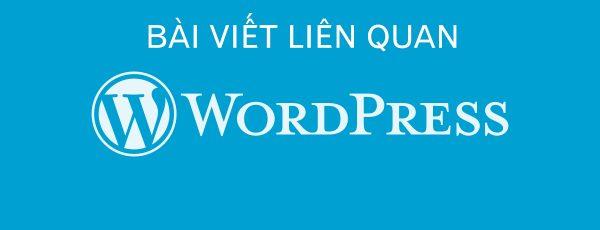 Bài viết liên quan trong wordpress