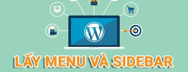 Hướng dẫn Lấy menu và sidebar trong wordpress