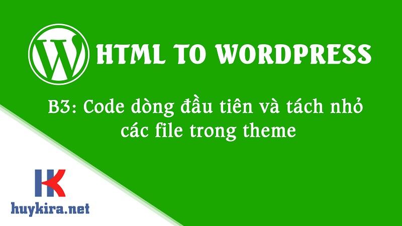 hướng dẫn chuyển html sang wordpress