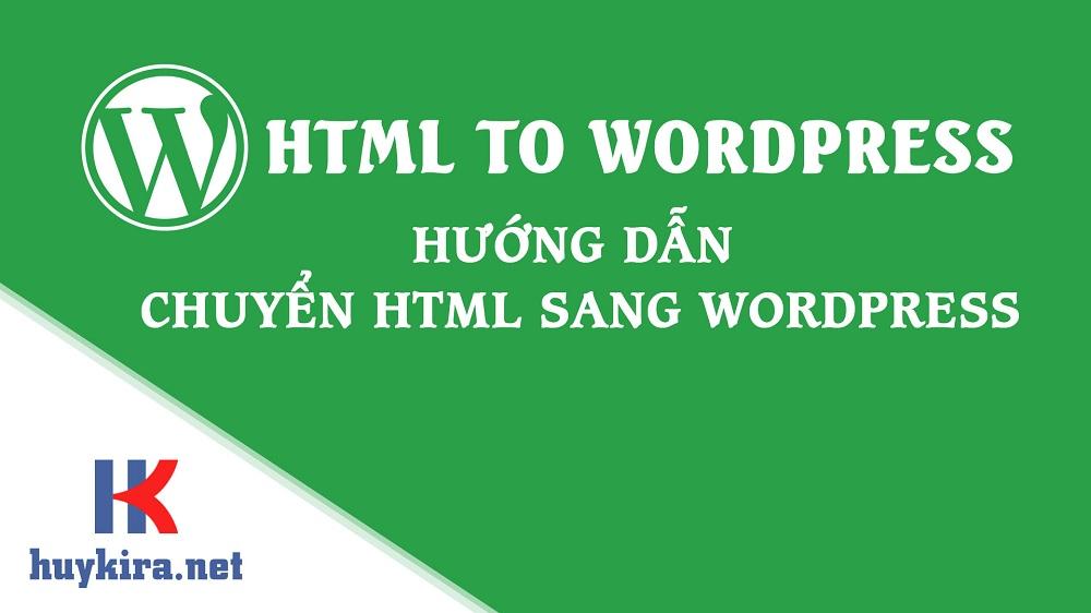 chuyển html sang wordpress