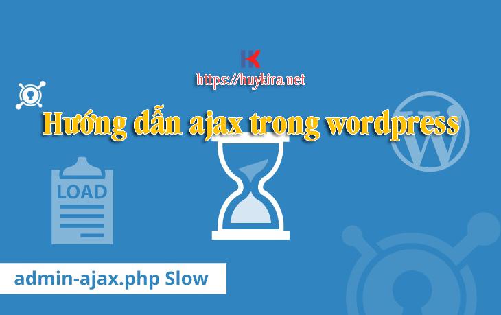 Hướng dẫn ajax trong wordpress