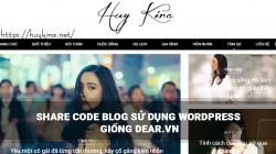 Share code blog sử dụng wordpress giống dear.vn