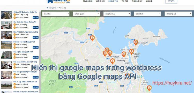 Hiển thị google maps trong wordpress bằng Google maps API