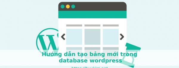 Hướng dẫn tạo bảng mới trong database wordpress