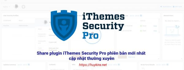 Share plugin iThemes Security Pro phiên bản mới nhất cập nhật thường xuyên