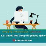 Bài 5.1: Hướng dẫn xây dựng trang chủ phần (Slider, dịch vụ)