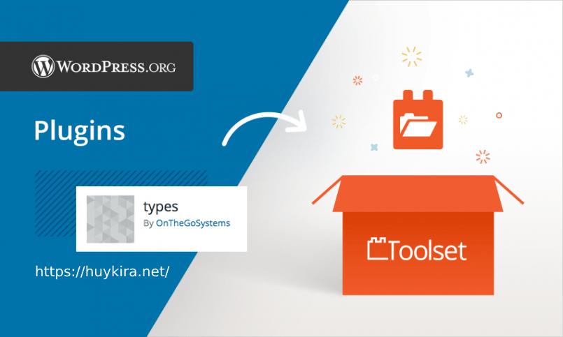 Share plugin toolset types phiên bản mới nhất cập nhật thường xuyên